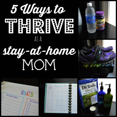 5 Ways to THRIVE as a Stay-At-Home Mom