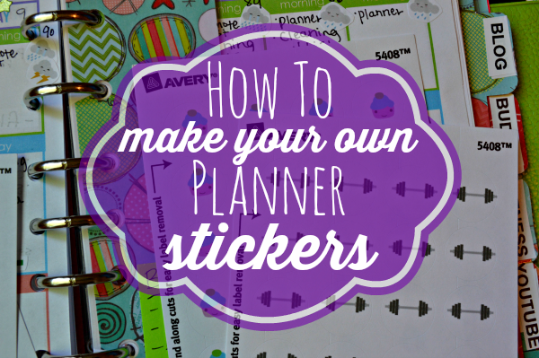 How to make your own planner stickers for your erin condren life planner or filofax