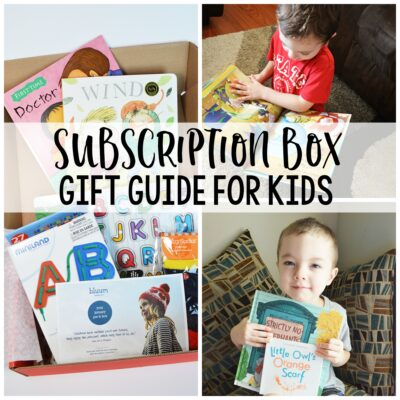 The Gift That Keeps On Giving – Subscription Box Gift Ideas for Kids