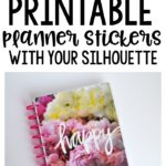 How to Cut Printable Planner Stickers with Silhouette Studio