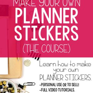 Create Your Own Planner Stickers Course- I'm looking for BETA Testers!